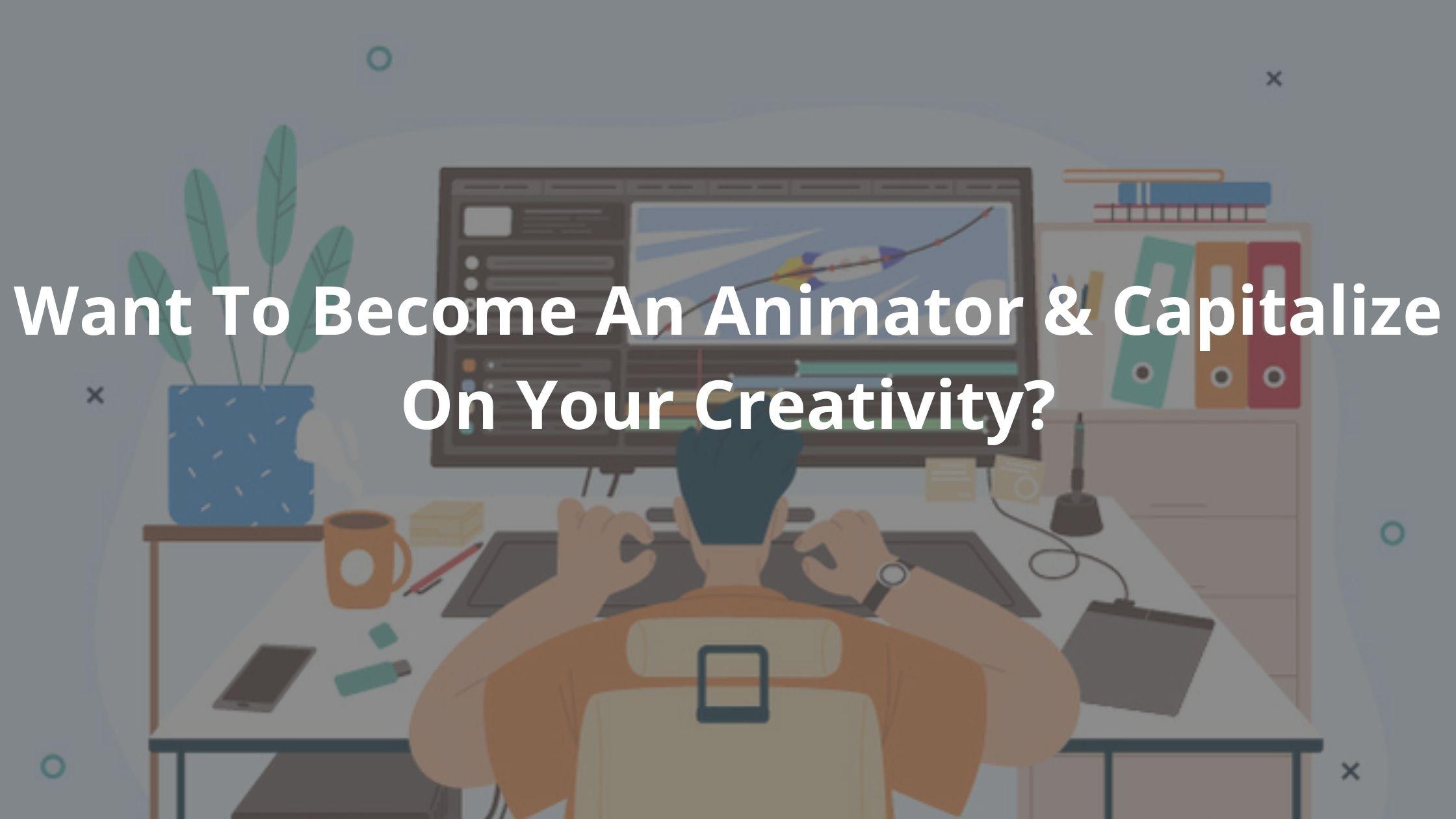 Become An Animator